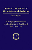 Annual Review Of Gerontology And Geriatrics Volume 32 2012