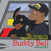 The Journey of a Dachshund Named Buddy Bell