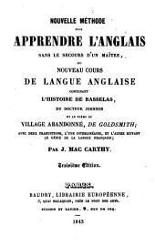 Nouvelle méthode pour apprendre l'anglais ... contenant l'histoire de Rasselas ....: et la poème du Village abandonné de Goldsmith