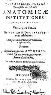 Anatomicae institutiones corporis humani etc