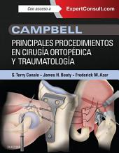 Campbell. Principales procedimientos en cirugía ortopédica y traumatología + ExpertConsult