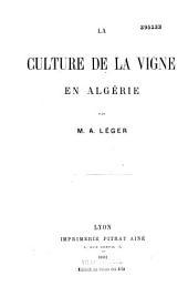 La culture de la vigne en Algérie
