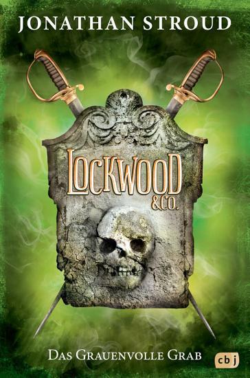 Lockwood   Co    Das Grauenvolle Grab PDF