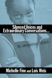 Silenced Voices And Extraordinary Conversations Book PDF