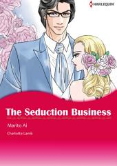 THE SEDUCTION BUSINESS: Harlequin Comics