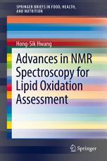 Advances in NMR Spectroscopy for Lipid Oxidation Assessment PDF