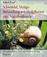 Schwindel  Vertigo Behandlung mit Heilpflanzen und Naturheilkunde PDF