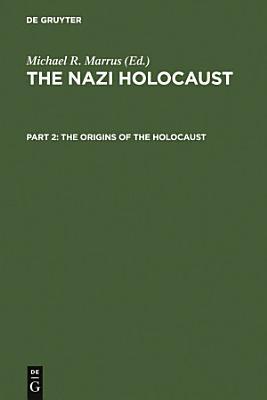 The Origins of the Holocaust PDF