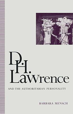 D  H  Lawrence and the Authoritarian Personality