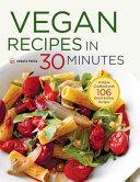 Vegan Recipes in 30 Minutes PDF