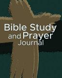Bible Study and Prayer Journal PDF