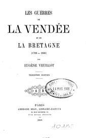 Les guerres de la Vendée et de la Bretagne: (1790-1832)