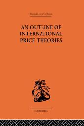 An Outline of International Price Theories
