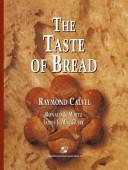 A Taste Of Bread