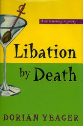 Libation By Death: A Vic Bowering Mystery