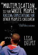 Multiplication Is for White People Book
