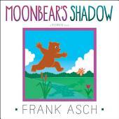 Moonbear's Shadow: with audio recording