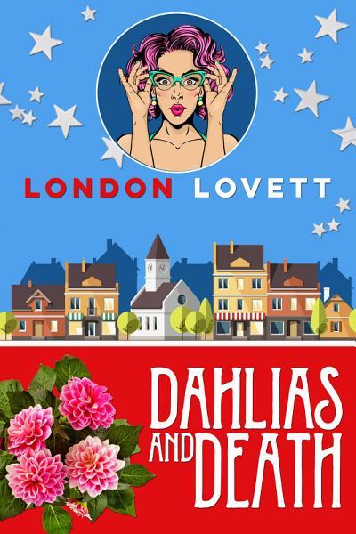 Download Dahlias and Death Book