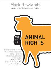 Animal Rights All That Matters Book PDF