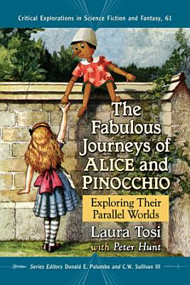 The Fabulous Journeys of Alice and Pinocchio PDF