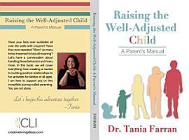 Raising the Well Adjusted Child PDF