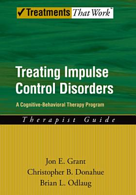Treating Impulse Control Disorders