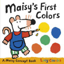 Maisy s First Colors