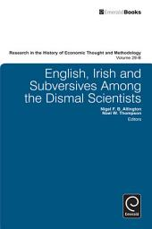 English, Irish and Subversives Among the Dismal Scientists