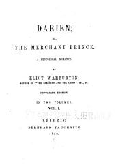 Darien; or, The merchant prince: A historical romance