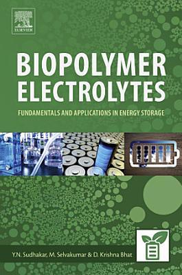Biopolymer Electrolytes