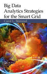 Big Data Analytics Strategies For The Smart Grid Book PDF