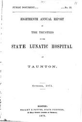 Annual Report of the Trustees of the State Lunatic Hospital at Taunton