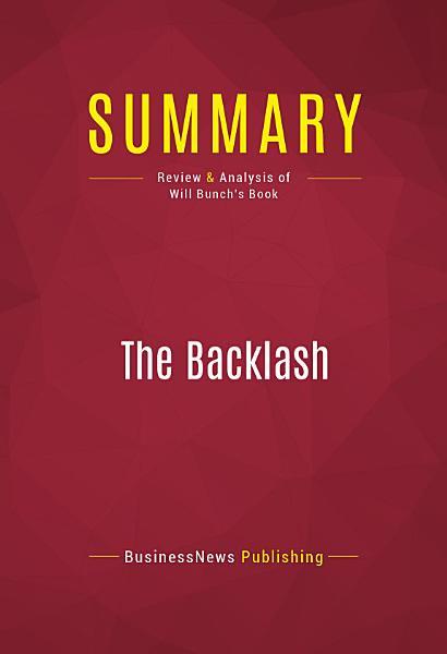 Summary: The Backlash