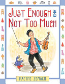 Download Just Enough and Not Too Much Book