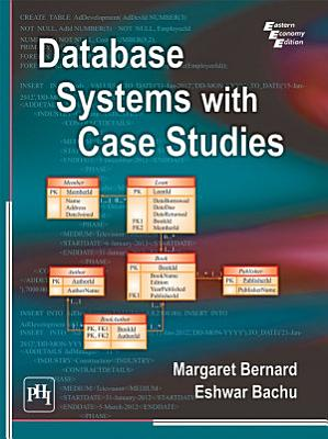 DATABASE SYSTEMS WITH CASE STUDIES PDF