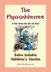 THE PHYNODDERREE - A Manx Fairy Tale: Baba Indaba Children's Stories - Issue 146