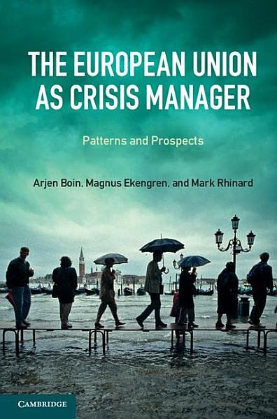 Download The European Union as Crisis Manager Book