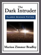 The Dark Intruder