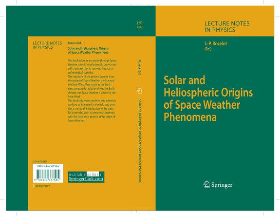 Solar and Heliospheric Origins of Space Weather Phenomena PDF