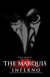The Marquis Volume 1: Inferno: Volume 1