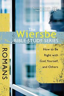The Wiersbe Bible Study Series  Romans Book
