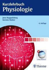 Kurzlehrbuch Physiologie: Ausgabe 4
