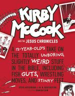 Kirby Mccook and the Jesus Chronicles