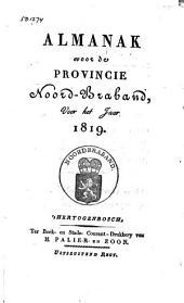 Almanak voor de Provincie Noord-Braband, voor het jaar ....: Volume 4