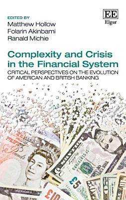 Complexity and Crisis in the Financial System PDF