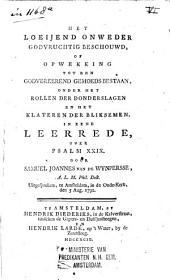Het loeijend onweder godvruchtig beschouwd, ...: in eene leerrede, over Psalm XXIX : uitgesproken, te Amsteldam, 1792, Volume 1