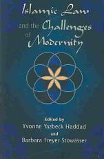 Islamic Law and the Challenges of Modernity PDF