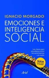 Emociones e inteligencia social: Las claves para una alianza entre los sentimientos y la razón