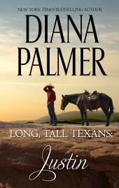 Long, Tall Texans: Justin: A Second Chance Cowboy Romance
