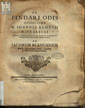 De Pindari odis coniecturae d. Ioannis Aloysii Mingarelli ..